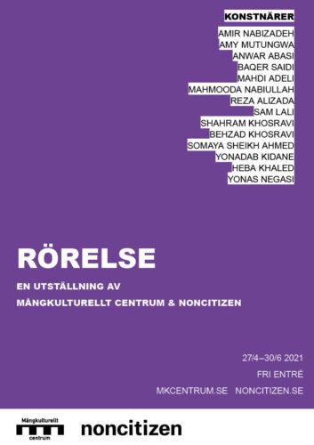 Rörelse - En utställning av Mångkulturellt centrum & Noncitizen